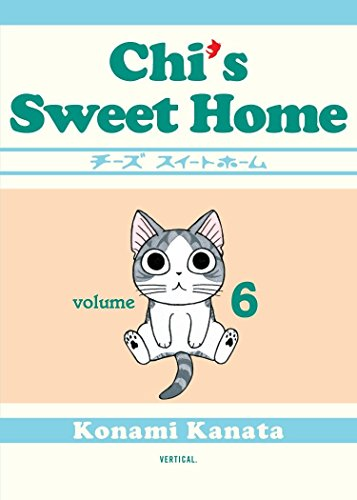 Chi's Sweet Home, volume 6 by Vertical