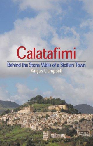 Calatafimi: Behind the Stone Walls of a Sicilian Town