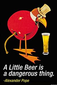 A Little Beer is a dangerous Thing - Alexander Pope 12x18 Giclee on canvas