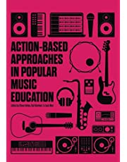 Action-based Approaches in Popular Music Education