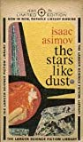 img - for The Stars, Like Dust (Limited Edition) book / textbook / text book