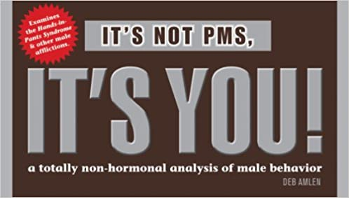 It's Not PMS, It's You!: A Totally Non-hormonal Analysis of