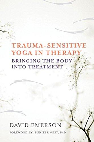 Trauma-Sensitive Yoga in Therapy: Bringing the Body into Treatment (David Emerson compare prices)