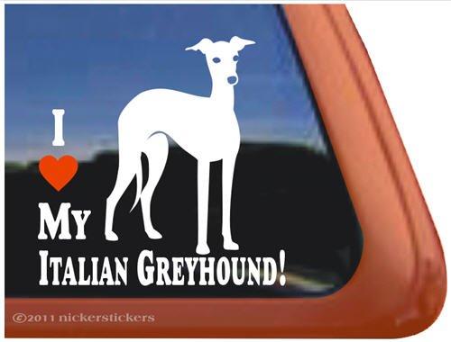 I Love My Italian Greyhound Vinyl Window Dog Decal Sticker