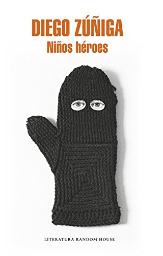 Niños héroes (Spanish Edition) by [Zúñiga, Diego]