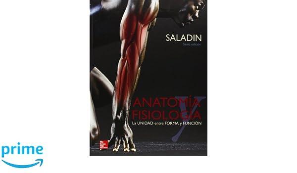 ANATOMIA Y FISIOLOGIA: Amazon.es: Kenneth Saladin: Libros