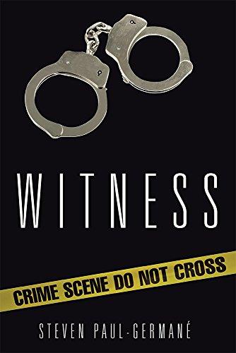 Book: Witness by Steven Paul Germane'