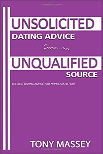 Unqualified dating advice