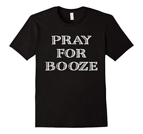 Pray For Booze Funny Drinking - Cruise No Booze