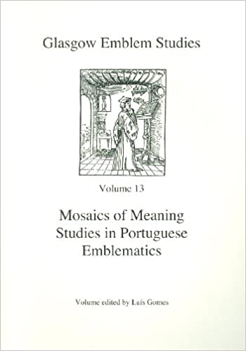 Buy Mosaics of Meaning Studies in Portuguese Emblematics