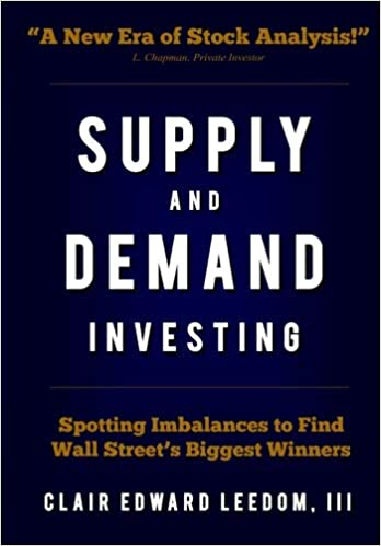 Amazon com: Supply and Demand Investing: Spotting Imbalances to Find
