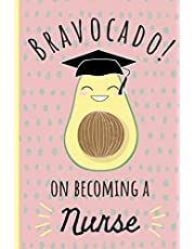 Bravocado on becoming a Nurse: Notebook, Perfect Graduation gift for the new Graduate, Great alternative to a card, Lined paper.