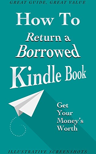 Kindle Unlimited: How to Return a Borrowed Kindle Book (With Screenshots and a Two-Step Solution)