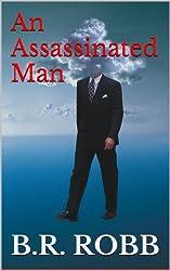 An Assassinated Man
