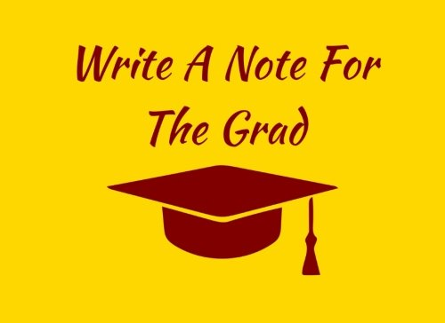 Write A Note For The Grad: Gold / Maroon Spirit Colors Graduation Guest Book For Party. Graduate Advice or Autograph Book Unlined. (Tassel Zone School Colors) PDF
