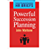 Powerful Succession Planning (American Management Association - HR Briefs)