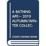 A BATHING APE® 2019 AUTUMN/WINTER COLLECTION (ブランドブック)