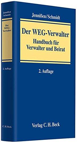 Der WEG-Verwalter: Handbuch für Verwalter und Beirat