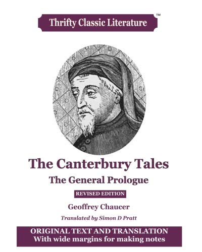 The Canterbury Tale General Prologue Original Text Translation Thrifty Classic Literature Volume 45 Reading Length Paraphrase
