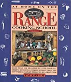 img - for At Home on the Range Cooking School Cookbook book / textbook / text book