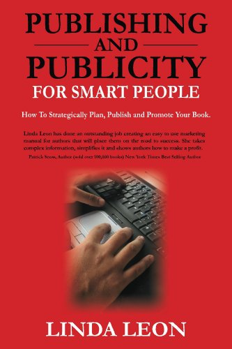 Book: Publishing and Publicity For Smart People by Linda Leon