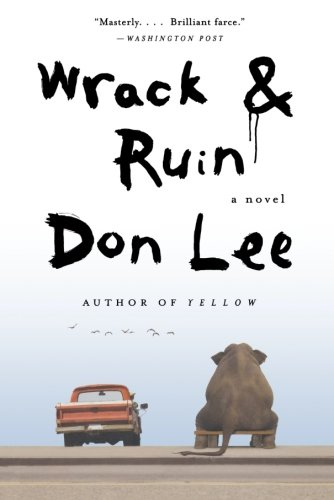Wrack and Ruin: A Novel