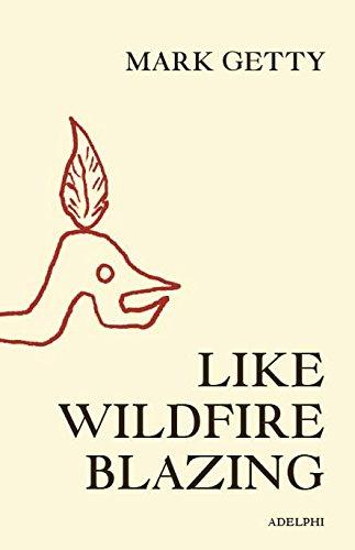 Download Like Wildfire Blazing ebook