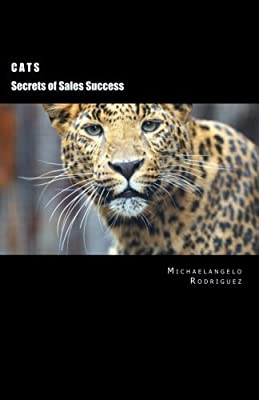 Cats: Secrets of Sales Strategies by Michaelangelo Rodriguez (2015-12-23)
