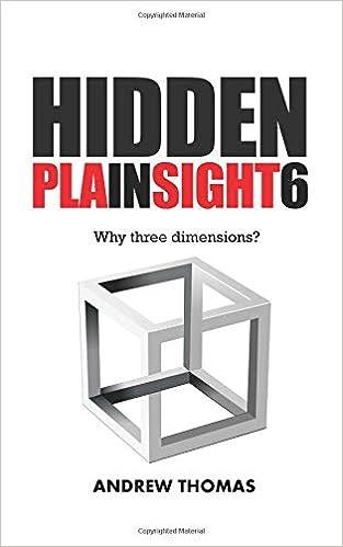 Amazon Hidden In Plain Sight 6 Why Three Dimensions Volume 6