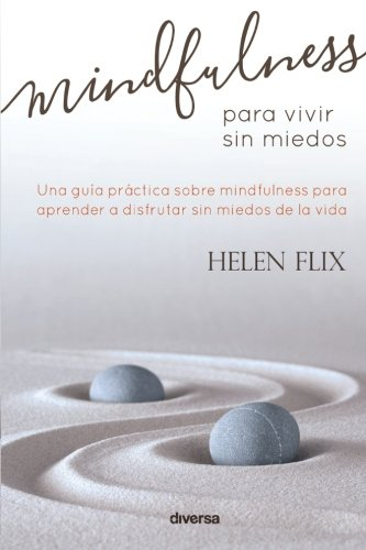 Download Mindfulness para vivir sin miedos (Spanish Edition) pdf