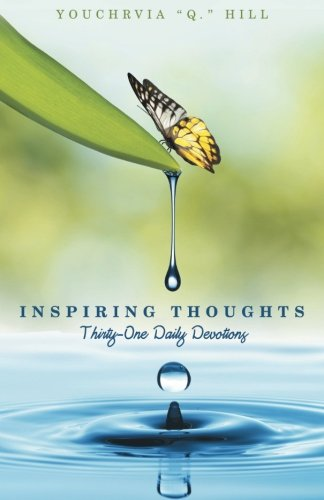 Read Online Inspiring Thoughts: Thirty-One Daily Devotions ebook