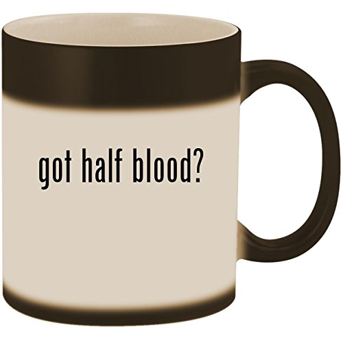 got half blood? - 11oz Ceramic Color Changing Heat Sensitive Coffee Mug Cup, Matte Black