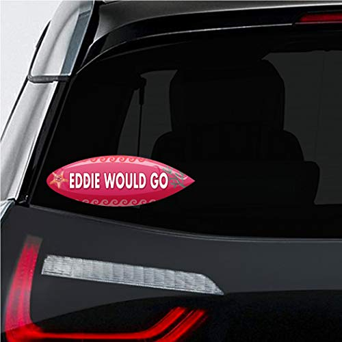 Eddie Sticker (Makoroni - EDDIE WOULD GO Surf Surfing Car Laptop Wall Sticker Decal - 3'by8'(Small) or 4.5'by10.5'(Large))