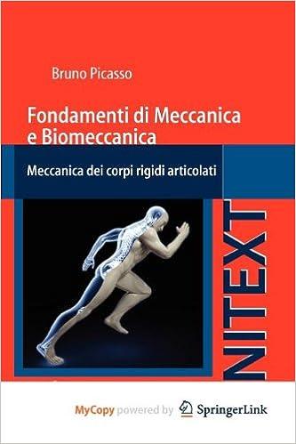 fondamenti di meccanica e biomeccanica meccanica dei corpi rigidi articolati