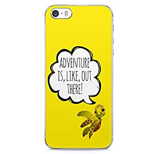 Loud Universe Adventure Quote iPhone SE Case Finding Nemo Quote iPhone SE Cover with Transparent Edges