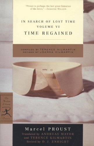 In Search of Lost Time, Volume VI: Time Regained (A Modern Library E-Book) - Marcel Proust French Writer