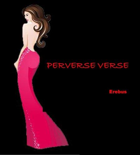 Perverse Verse - Perverse Verse