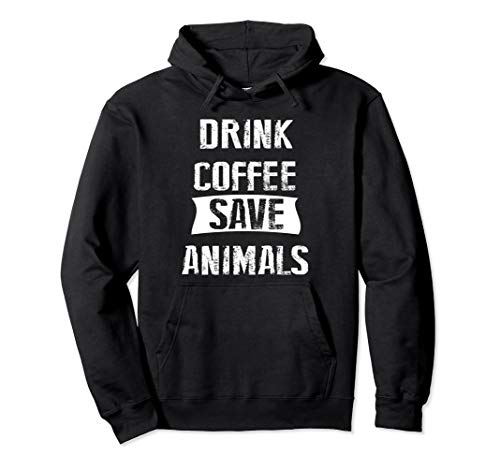 Drink Coffee Save Animals Hoodie | Funny Vet Technician Gift