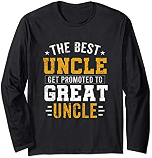 [Featured] The Best Uncles Get Promoted To Great Uncle Funny Uncle Gift Long Sleeve in ALL styles | Size S - 5XL