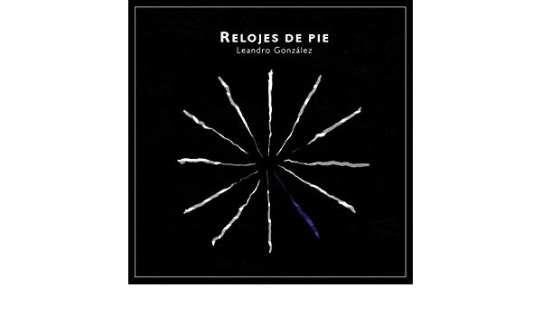 Relojes de Pie by Leandro González on Amazon Music - Amazon.com