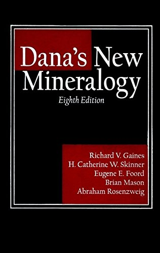 Dana's New Mineralogy: The System of Mineralogy of James Dwight Dana and Edward Salisbury Dana