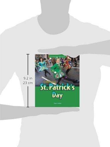Celebrating St. Patrick's Day (Celebrating Holidays)