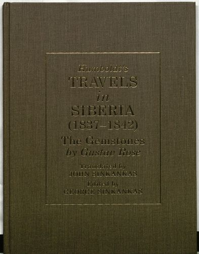 Humboldt's Travels in Siberia 1837-1842: The Gemstones by Gustav Rose