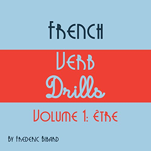 french verb drills - 7
