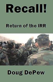Recall! Return of the IRR by [DePew, Doug]