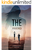 The Awakened (The Awakened Duology Book 1)