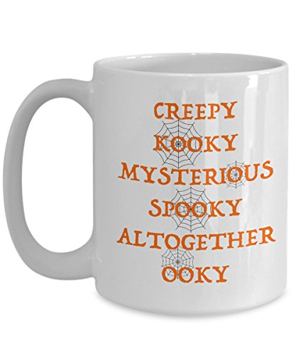 Funny Halloween Coffee Mug, Creepy Kooky Mysterious Spooky Altogether Ooky, Best Holiday Costumes Gifts Idea for men women kids