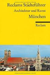 Reclams Städteführer München: Architektur und Kunst