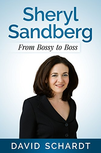Sheryl Sandberg: From Bossy to Boss (Webmasters Book 3) (English Edition)