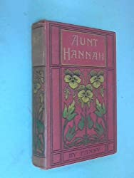 Aunt Hannah and Martha and John